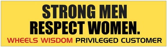 Strong Men Respect Women Bumper Sticker